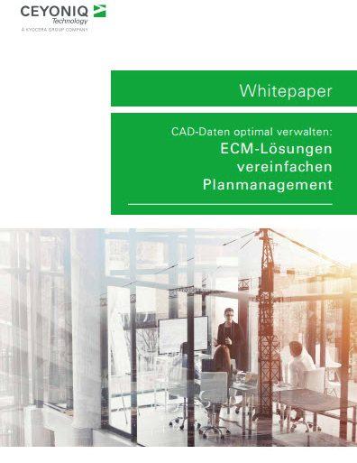 Whitepaper Ceyoniq: CAD-Daten optimal verwalten - ECM-Lösungen